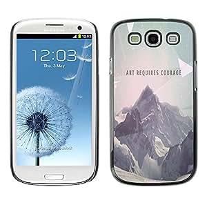 All Phone Most Case / Oferta Especial Duro Teléfono Inteligente PC Cáscara Funda Cubierta de proteccion Caso / Hard Case Samsung Galaxy S3 // Art Requires Courage