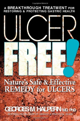 s Safe & Effective Remedy for Ulcers (Gastric Ulcers)