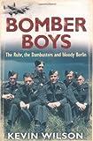 Bomber Boys, Kevin Wilson, 0304367249