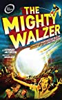 The Mighty Walzer (Oberon Modern Plays)