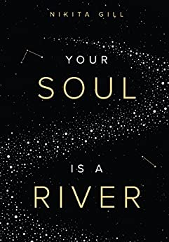 Your Soul is a River by [Gill, Nikita]