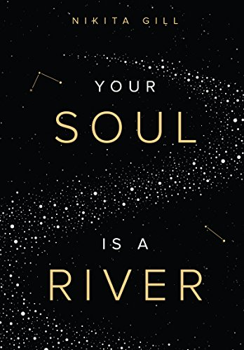 Your Soul is a River, by Nikita Gill