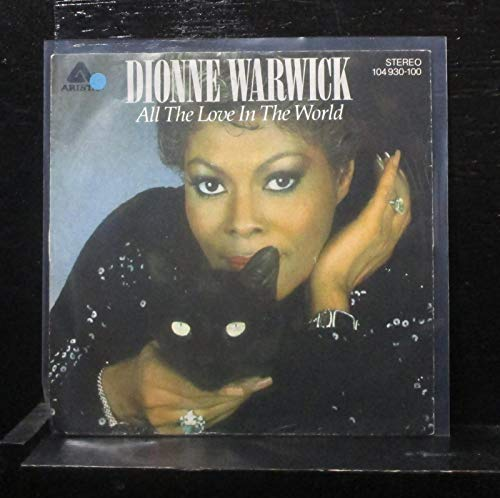 Dionne Warwick - All The Love In The World - 7