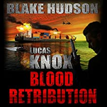 Lucas Knox: Blood Retribution Audiobook by Blake Hudson Narrated by Simon Darwen