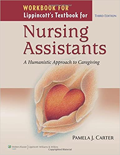 Workbook for lippincott textbook for nursing assistants a workbook for lippincott textbook for nursing assistants a humanistic approach to caregiving third edition fandeluxe Image collections