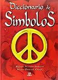 img - for Diccionario de simbolos / Symbols Dictionary (Spanish Edition) book / textbook / text book