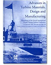 Advances in Turbine Materials, Design and Manufacturing: Proceedings of the Fourth International Charles Parsons Turbine Conference, 4-6 November 1997, Civic Centre, Newcastle-upon-Tyne, UK