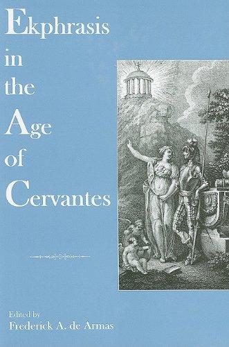 Read Online Ekphrasis in the Age of Cervantes PDF