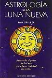 img - for Astrologia de La Nueva Luna (Spanish Edition) book / textbook / text book