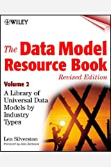 The Data Model Resource Book, Vol. 2: A Library of Data Models for Specific Industries Paperback