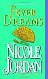 Fever Dreams, Nicole Jordan, 0345467876