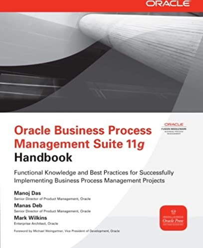 oracle business process management suite 11g handbook oracle press rh amazon com Oracle BPM 12C Oracle R12