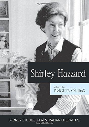 Shirley Hazzard: New Critical Essays (Sydney Studies in Australian Literature )
