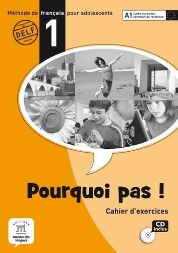 Pourquoi Pas!: Cahier D'Exercices & CD 1 (French Edition) pdf epub