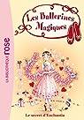 Les Ballerines Magiques 06 - Le secret d'Enchantia par Bussell