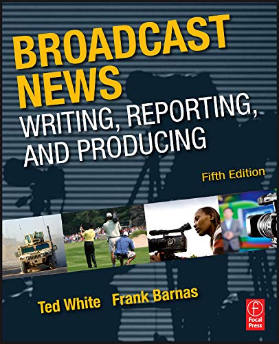 Broadcast News Writing, Reporting, and Producing, 5/e-cover