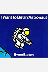 I Want to Be an Astronaut Kindle Edition