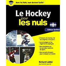 Le hockey pour les nuls: Édition Québec