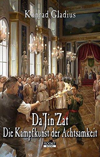 Da'Jin'Zat - Die Kampfkunst der Achtsamkeit