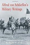 Alfred Von Schlieffen's Military Writings, , 0714649996