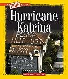 Hurricane Katrina (True Books: American History (Paperback))