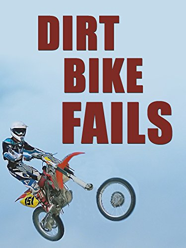 Dirt Bike Fails