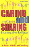 Caring and Sharing, Robert D. Myrick and Tom Erney, 0932796990