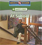 Staying Safe at School/La Seguridad en La Escuela, Joanne Mattern, 0836877926