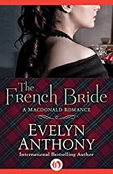 The French Bride (The Macdonald Romances)