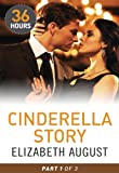 Cinderella Story by Elizabeth August front cover