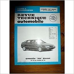 Rta 526.1 Citroën xm diesel d12 et turbo d12 (1990): Amazon.es: Etai: Libros en idiomas extranjeros