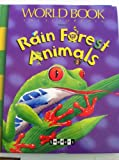 Rain Forest Animals, Angela Wilkes, 0716677032
