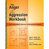 Image for The Anger & Aggression Workbook - Reproducible Self-Assessments, Exercises & Educational Handouts (Mental Health & Life Skills Workbook Series)