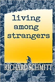 Living Among Strangers: A Collection of Short Stories