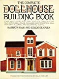 img - for The Complete Dollhouse Building Book book / textbook / text book