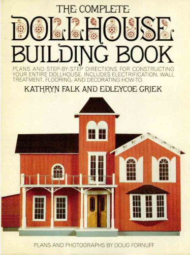 The Total Dollhouse Building Book