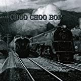 Choo Choo Bop by VARIOUS ARTISTS (2001-12-14)