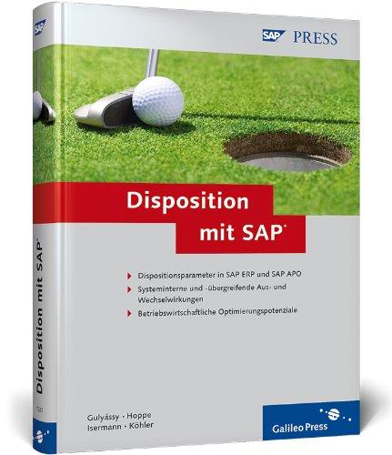 Disposition mit SAP (SAP PRESS) Gebundenes Buch – 28. März 2009 Ferenc Gulyássy Marc Hoppe Martin Isermann Oliver Köhler