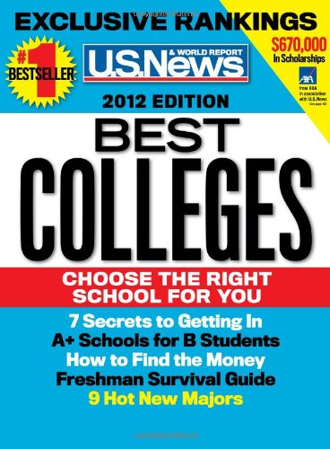 U.S. News Best Colleges 2012 (2013 Edition Now Available)