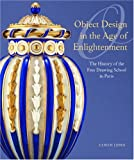 Object Design in the Age of Enlightenment, Ulrich Leben and Jacob De Rothschild, 0892367784