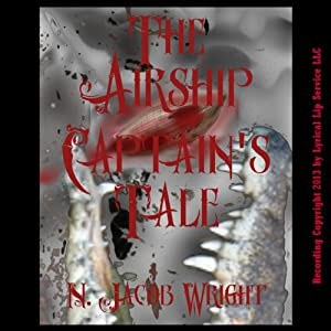 The Airship Captain's Tale Audiobook