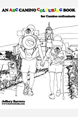 An ABC Camino Colouring Book: for Camino enthusiasts Paperback