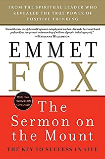 power through constructive thinking plus emmet fox the sermon on the mount the key to success in life