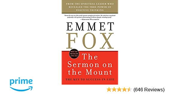 The Sermon on the Mount: The Key to Success in Life: Emmet