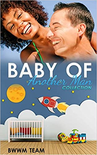 E-kirjat ovat ilmaisia verkossa tai ladattavissa Baby of Another Man Collection: BWWM Pregnancy Romance Box Set B01ANBJZWY PDF MOBI by Tamara Black,BWWM Team