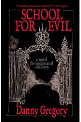 School for Evil Kindle Edition