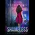 Shameless: Book 2 of the Mia Kazmaroff Mysteries (Mia Kazmaroff Mystery Series)