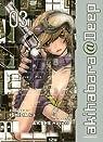 Akihabara@Deep, tome 3  par Ishida