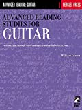 Advanced Reading Studies for Guitar: Positions Eight Through Twelve and Multi-Position Studies in All Keys (Advanced Reading: Guitar)