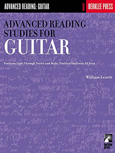 Advanced Reading Studies for Guitar: Guitar Technique (Advanced Reading: Guitar) [William Leavitt] (Tapa Blanda)